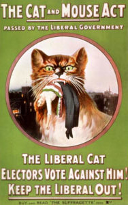 "Poster of a cat holding a suffragette in its mouth like a mouse. ""The Cat and Mouse Act"" is written across the top."