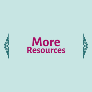 """More Resources"" in dark pink on a light blue/green background"